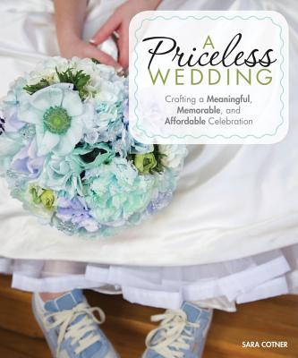 A Priceless Wedding By Cotner, Sara
